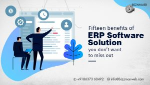 Fifteen benefits of ERP Software Solution you don't want