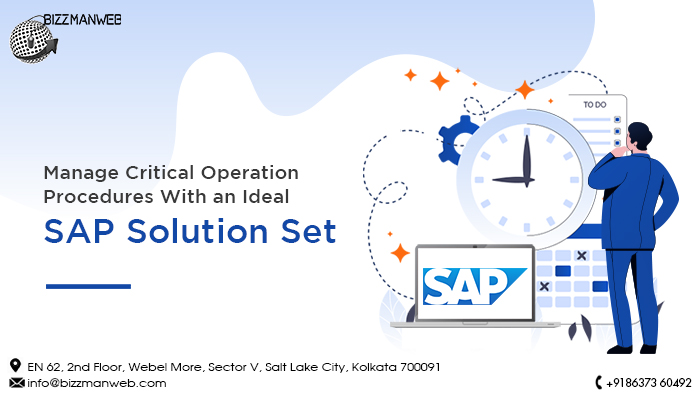 Manage Critical Operation Procedures With an Ideal SAP Solution Set