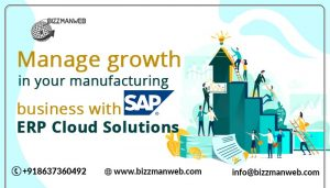 Manage growth in your manufacturing business with SAP ERP