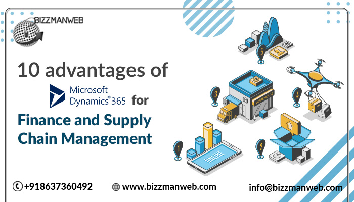 advantages of Microsoft Dynamics 365 for Finance and Supply Chain Management