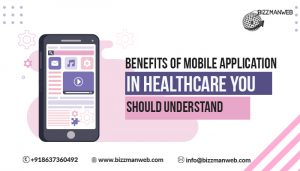 Benefits of mobile application development in healthcare