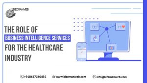 The role of business intelligence services for the