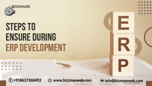 Steps To Ensure During ERP Development In 2021