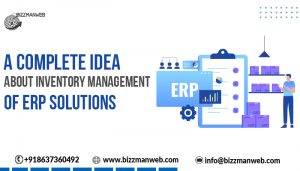 A complete idea about inventory management of ERP solutions