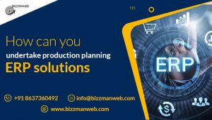 How can you undertake production planning in ERP solutions